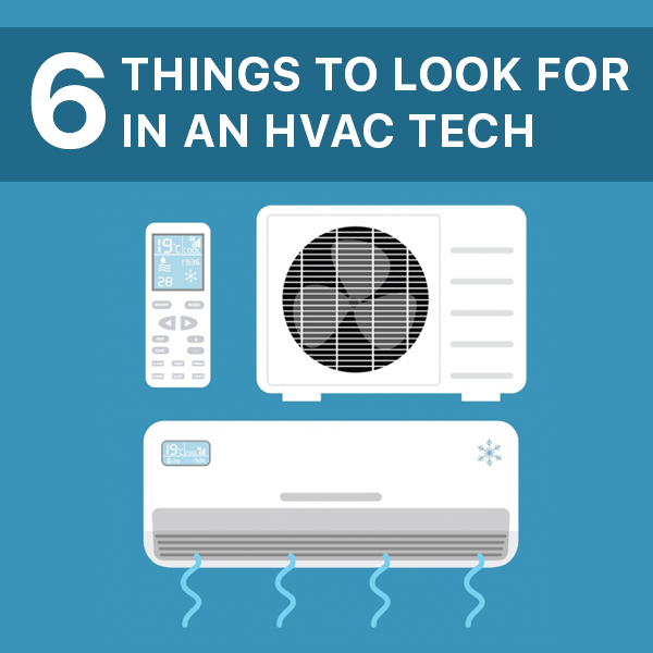 6 things to look in an hvac tech