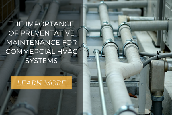 The Importance of Preventative Maintenance commercial HVAC Systems