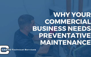 Why Your Commercial Business Needs Preventative Maintenance